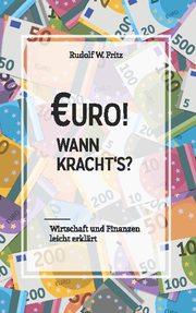 Euro! Wann kracht's?