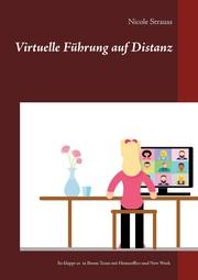 Virtuelle Führung auf Distanz