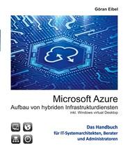Microsoft Azure Aufbau von hybriden Infrastrukturdiensten