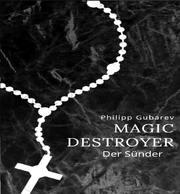Magic Destroyer - Der Sünder
