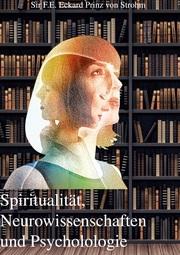 Spiritualität, Neurowissenschaften und Psychologie
