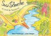 Susi Schnecke im Land der Dinosaurier