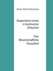 Kooperatives Lernen in kontroverser Diskussion