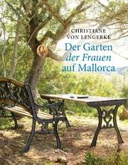 Der Garten der Frauen auf Mallorca
