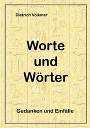 Worte und Wörter