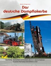 Das deutsche Dampflokerbe