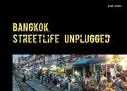 Bangkok - streetlife unplugged