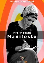 ProMosaik - Manifesto