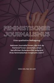 Feministischer Journalismus