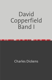 David Copperfield Band I