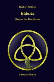 Elduria - Dragon der Beschützer