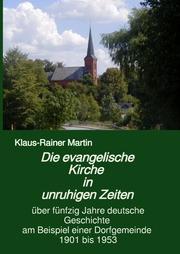 Die evangelische Kirche in unruhigen Zeiten