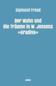 Der Wahn und die Träume in W. Jensens Gradiva