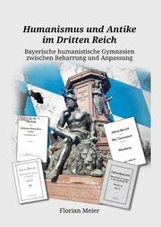 Humanismus und Antike im Dritten Reich