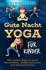 Gute-Nacht-Yoga für Kinder