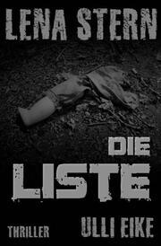 Lena Stern: Die Liste