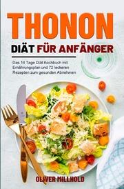 Thonon Diät für Anfänger