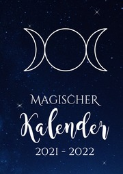 Hexenkalender 2022 - Magischer Kalender 2021 - 2022 (Hardcover)