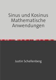 Sinus und Kosinus - Mathematische Anwendungen