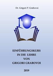 Einführungskurs in die Lehre von Grigori Grabovoi