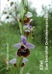 Eifel - Das bedrohte Orchideenparadies