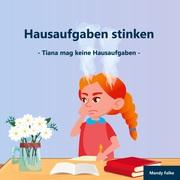 Hausaufgaben stinken