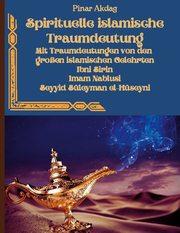 Spirituelle islamische Traumdeutung