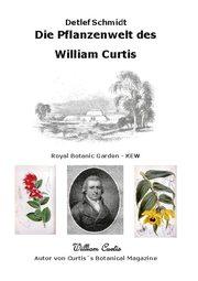 Die Pflanzenwelt des William Curtis