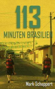 113 Minuten Brasilien