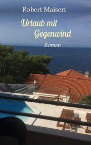 Urlaub mit Gegenwind