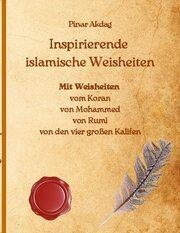 Inspirierende islamische Weisheiten