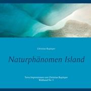 Naturphänomen Island