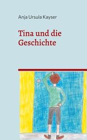 Tina und die Geschichte