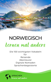Norwegisch lernen mal anders - Die 100 wichtigsten Vokabeln