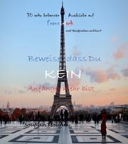 30 sehr bekannte Ausdrücke auf Französisch