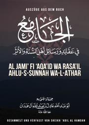 Auszüge aus dem Buch 'al-Jami' fi 'Aqa'id wa Rasa'il Ahlu-s-Sunnah wa-l-Athar'