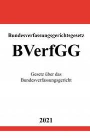 Bundesverfassungsgerichtsgesetz (BVerfGG)