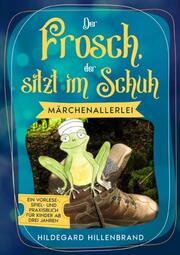 Der Frosch, der sitzt im Schuh