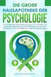 Die große Hausapotheke der Psychologie