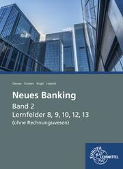 Neues Banking Band 2 (ohne Rechnungswesen)