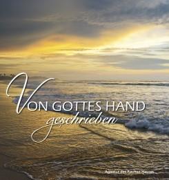 Von Gottes Hand geschrieben