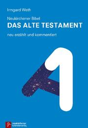 Neukirchener Bibel - Das Alte Testament