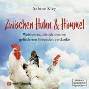 Zwischen Huhn & Himmel
