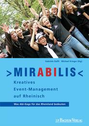 Mirabilis - Kreatives Event-Management auf Rheinisch