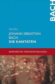 Johann Sebastian Bach: Die Kantaten