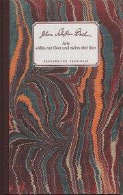 Aria 'Alles mit Gott und nichts ohn'ihn ' BWV 1127