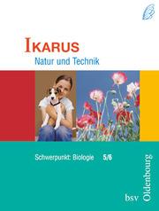 Ikarus - Natur und Technik - Schwerpunkt Biologie für das Gymnasium in Bayern