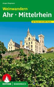 Weinwandern Ahr - Mittelrhein