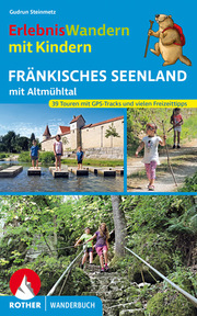 ErlebnisWandern mit Kindern Fränkisches Seenland