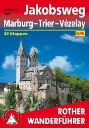 Jakobsweg: Marburg, Trier, Vézelay